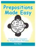 Prepositions Made Easy  JK-Gr. 8