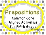 Prepositions Mini Unit for Fifth Grade