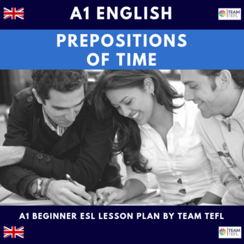 Prepositions Of Time A1 Beginner Lesson Plan For ESL