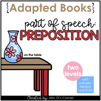 Prepositions Parts of Speech Adapted Book [Level 1 and Level 2] | Prepositions