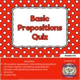 Basic Prepositions Quiz