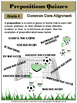 Prepositions Quizzes - Common Core
