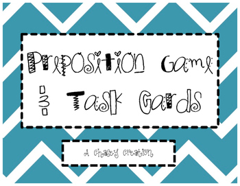 Prepositions Task Cards and Game