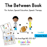 Prepositions: The Between Book for Autism, Speech Therapy