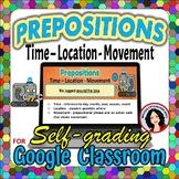 Prepositions Time, Location, Movement, Google Classroom Digital File