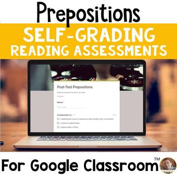 Prepositions SELF-GRADING Assessments for Google Classroom