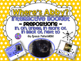 Speech Therapy Prepositions Where is Abby? Booklet Boardmaker Autism BONUS Cards
