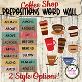 Prepositions Word Wall - Coffee Shop Theme