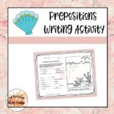 Prepositions Writing Activity