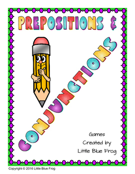 Prepositions and Conjunctions