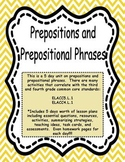 Prepositions and Prepositional Phrases:  A 5 Day Unit