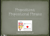 Prepositions and Prepositional Phrases PowerPoint Presentation