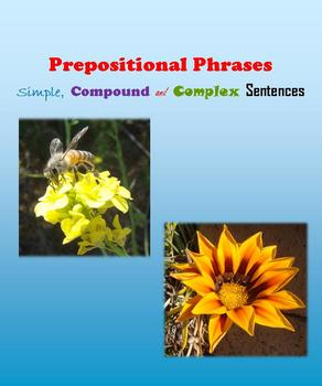 Prepositions and Prepositional Phrases:  Simple, Compound and Complex Sentences