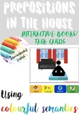 Prepositions: in the house (IN, AT, ON) writing using colourful semantics