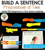 Building Sentences Word Cards Prepositions of Time - ESL Adults