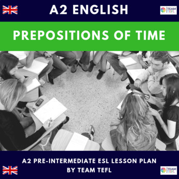 Prepositions of Time - On - In - At A2 Pre-Intermediate Le