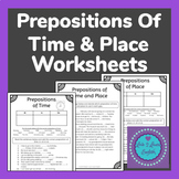 Prepositions of Time & Place Worksheets