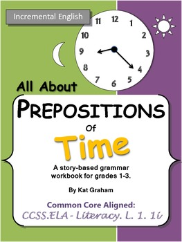 Prepositions Of Time Workbook By Incremental English Tpt