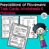 Prepositions of movement - Task Cards & Worksheets - ESL