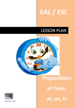 Prepositions of time (at, on, in) lesson plan EAL/ESL