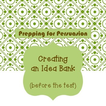 Prepping for Persuasion: Creating an Idea Bank for STAAR EOC