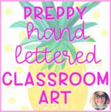 Preppy Classroom Hand Lettered Inspiration Art