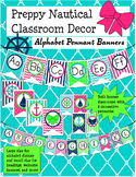 Preppy Nautical Classroom Theme Alphabet Pennant Banners