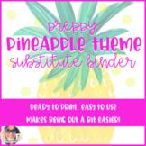 Editable Preppy Pineapple Theme Substitute Binder