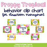 Preppy Tropical Lilly Behavior Clip Chart for Classroom Ma