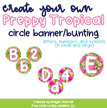 Preppy Tropical Lilly Create Your Own DIY Circle Banner/Bunting (Small & Large)
