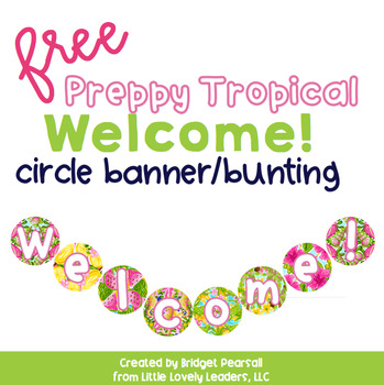 Preppy Tropical Lilly Welcome Banner (freebie)