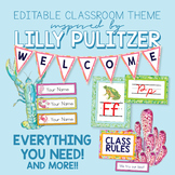 Lilly Pulitzer Inspired EDITABLE Classroom Theme