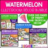 Preppy Watermelon Classroom Decor Bundle {Tropical & Watercolor}
