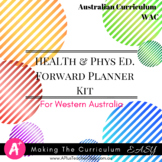 Preprimary WAC Health & Phys. ED Australian Curriculum Forward Planning Kit