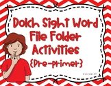 Preprimer ASL Dolch Sight Word Write and Wipe File Folder Activities