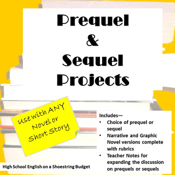Prequel and Sequel Projects, Works with any Novel or Short Story