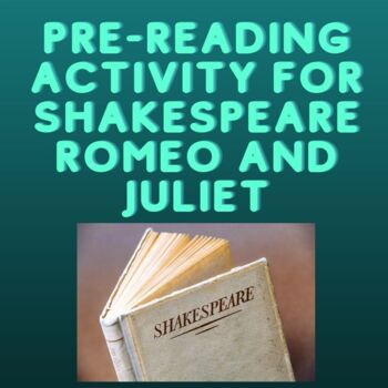 Prereading Activity for Shakespeare's Romeo and Juliet