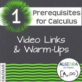 Calculus: Prerequisites for Calculus - Warm-Ups