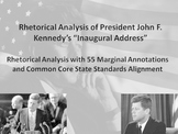 Pres. John F. Kennedy's First Inaugural Address Common Core Rhetorical Analysis