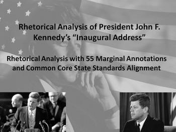 Pres. John F. Kennedy's First Inaugural Address Common Core Rhetorical Analysis