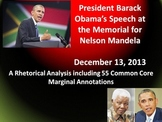 Pres. Obama's Nelson Mandela Memorial Speech - Common Core Rhetorical Analysis