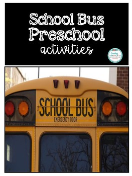 Preschool Activities- Bus Theme