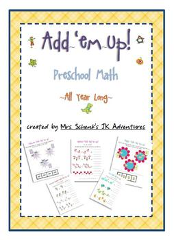 Preschool Add 'Em Up  All Year Long