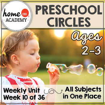 Preschool Circles  - Weekly Unit for Preschool, PreK or Homeschool