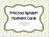Preschool Alphabet Movement Cards