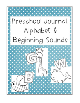 Preschool Alphabet and Beginning Sound Journal