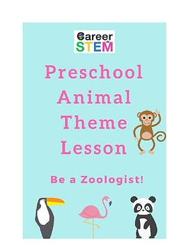Preschool Animal Theme Games & Lesson: Be a Zoologist!