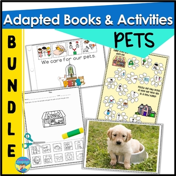 Adapted Books and Activities for Special Education & PreK: PETS Theme
