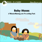 Preschool : Baby Moses in the Basket : 1 week topic pack