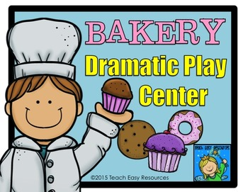 Preschool Bakery Dramatic Play Center - Teach Easy Resources